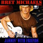 Bret Michaels – Jammin' With Friends