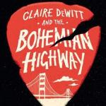 Book – Claire DeWitt & The Bohemian Highway by Sara Gran