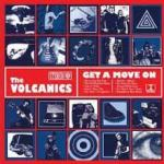 CD REVIEW: The Volcanics – Get A Move On