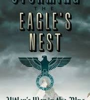 BOOK REVIEW: Storming The Eagle's Nest – Hitler's War In The Alps by Jim Ring