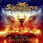 CD REVIEW: SILENT FORCE – Rising From The Ashes