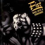 Shane's Music Challenge: Fist – 1982 – Back With A Vengeance