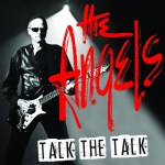 CD REVIEW: THE ANGELS featuring Dave Gleeson – Talk The Talk