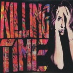 Shane's Music Challenge: KILLING TIME – 1991 – Ruby's Mind EP