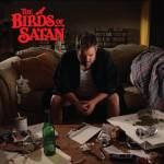 CD REVIEW: BIRDS OF SATAN – Birds Of Satan