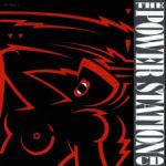 Shane's Music Challenge: THE POWER STATION – 1985 – The Power Station