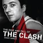 DVD REVIEW: The Rise And Fall Of The Clash