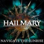 CD REVIEW: HAILMARY – Navigate The Sunrise EP