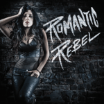 CD REVIEW: ROMANTIC REBEL – Romantic Rebel