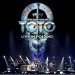 CD REVIEW: TOTO – 35th Anniversary: Live In Poland
