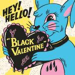 Shane's Rock Challenge: HEY!HELLO! – 2012 – Black Valentine [CD single]