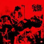 Shane's Rock Challenge: SLADE – 1972 – Slade Alive!