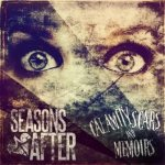 CD REVIEW: SEASONS AFTER – Calamity Scars & Memoirs