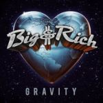 CD REVIEW: BIG & RICH – Gravity
