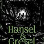 BOOK REVIEW: Hansel & Gretel by Neil Gaiman, Illustrated by Lorenzo Mattotti