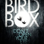 BOOK REVIEW: Bird Box by Josh Malerman