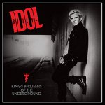 CD REVIEW: BILLY IDOL – Kings & Queens Of The Underground