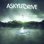 CD REVIEW: A SKYLIT DRIVE – Rise: Ascension