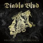 CD REVIEW: DIABLO BLVD – Follow The Deadlights