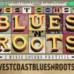 ANOTHER COMPETITION!! WEST COAST BLUES & ROOTS
