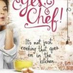 BOOK REVIEW: Yes, Chef! by Lisa Joy