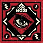 CD REVIEW: 1000MODS – Vultures