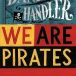 BOOK REVIEW: We Are Pirates by Daniel Handler