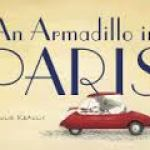 BOOK REVIEW: An Armadillo In Paris by Julie Kraulis