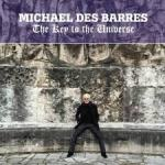 CD REVIEW: MICHAEL DES BARRES – The Key To The Universe