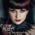 CD REVIEW: ELODIE ADAMS – inSUBORDINATE EP