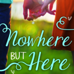 BOOK REVIEW: Nowhere But Here by Katie McGarry