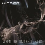 CD REVIEW: HINDER – When The Smoke Clears
