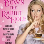 BOOK REVIEW: Down the Rabbit Hole by Holly Madison