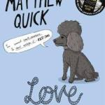 BOOK REVIEW: Love May Fail by Matthew Quick