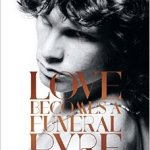 BOOK REVIEW: Love Becomes A Funeral Pyre by Mick Wall