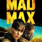 MOVIE REVIEW: Mad Max: Fury Road (2015)