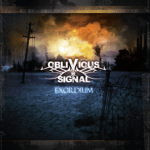 CD REVIEW: OBLIVIOUS SIGNAL – Exordium
