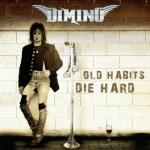 CD REVIEW: DIMINO – Old Habits Die Hard
