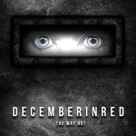 CD REVIEW: DECEMBER IN RED – The Way Out