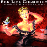CD REVIEW: RED LINE CHEMISTRY – Chemical High & A Hand Grenade
