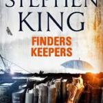 BOOK REVIEW: FINDERS KEEPERS – by Stephen King