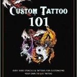 BOOK REVIEW: Custom Tattoo 101