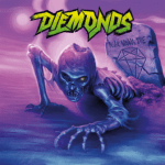CD REVIEW: DIEMONDS – Never Wanna Die