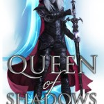 BOOK REVIEW: Queen of Shadows by Sarah J Maas