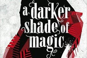 BOOK REVIEW: A Darker Shade of Magic by V. E. Schwab