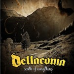CD REVIEW: DELLACOMA – South Of Everything