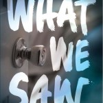BOOK REVIEW: What We Saw by Aaron Hartzler
