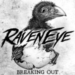 CD REVIEW: RAVENEYE – Breaking Out