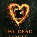 BOOK REVIEW: The Dead House by Dawn Kurtagich