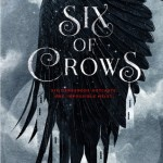 BOOK REVIEW: Six of Crows by Leigh Bardugo